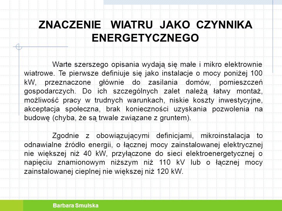 ZNACZENIE WIATRU JAKO CZYNNIKA ENERGETYCZNEGO
