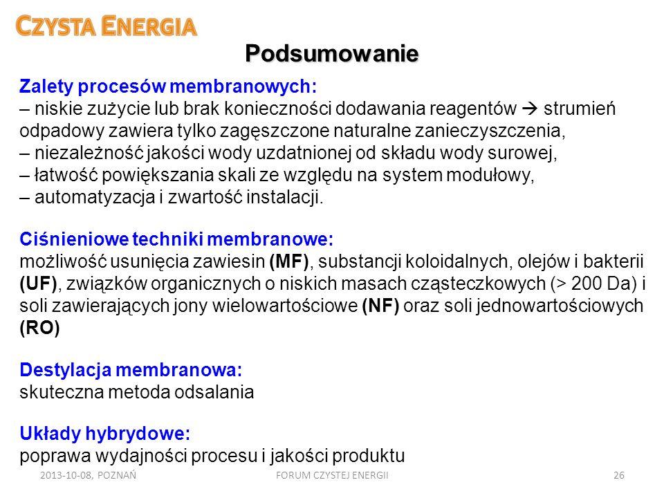Podsumowanie Zalety procesów membranowych: