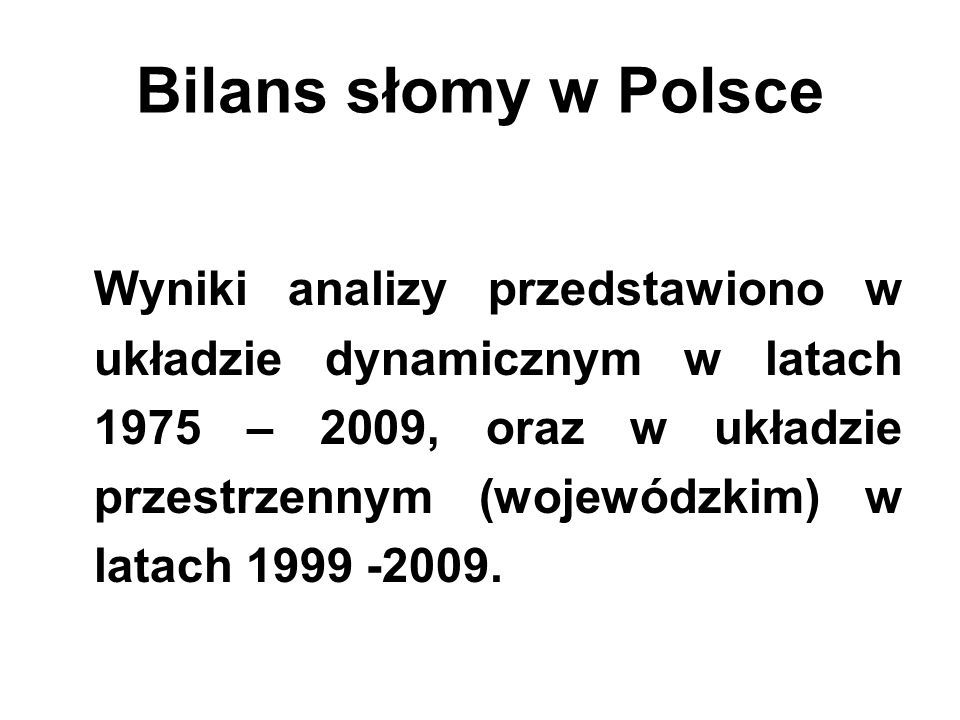Bilans słomy w Polsce