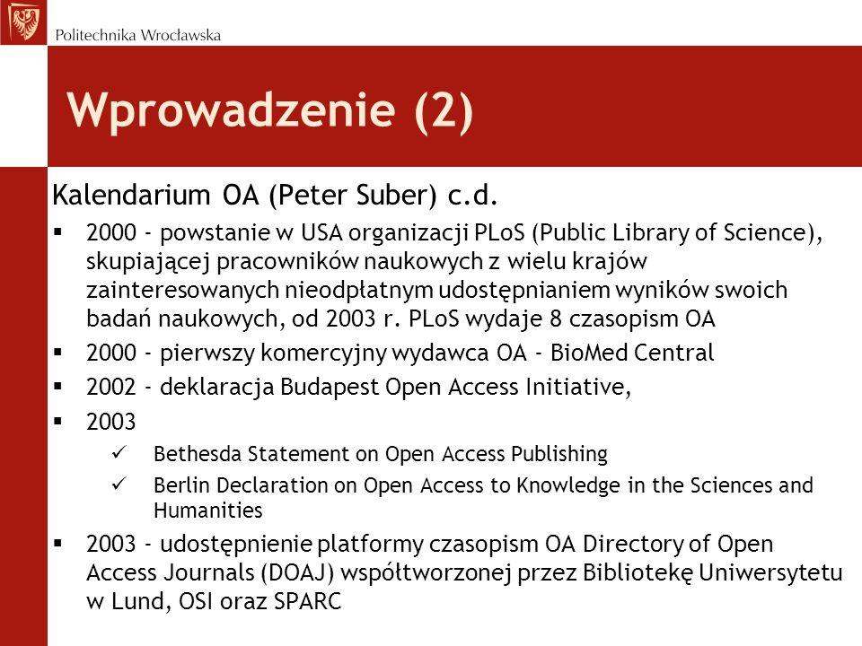 Wprowadzenie (2) Kalendarium OA (Peter Suber) c.d.