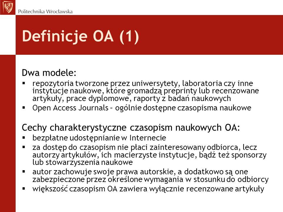 Definicje OA (1) Dwa modele:
