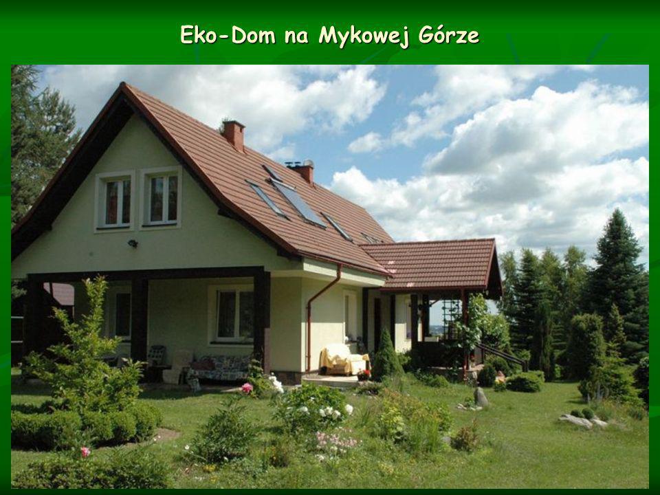 Eko-Dom na Mykowej Górze