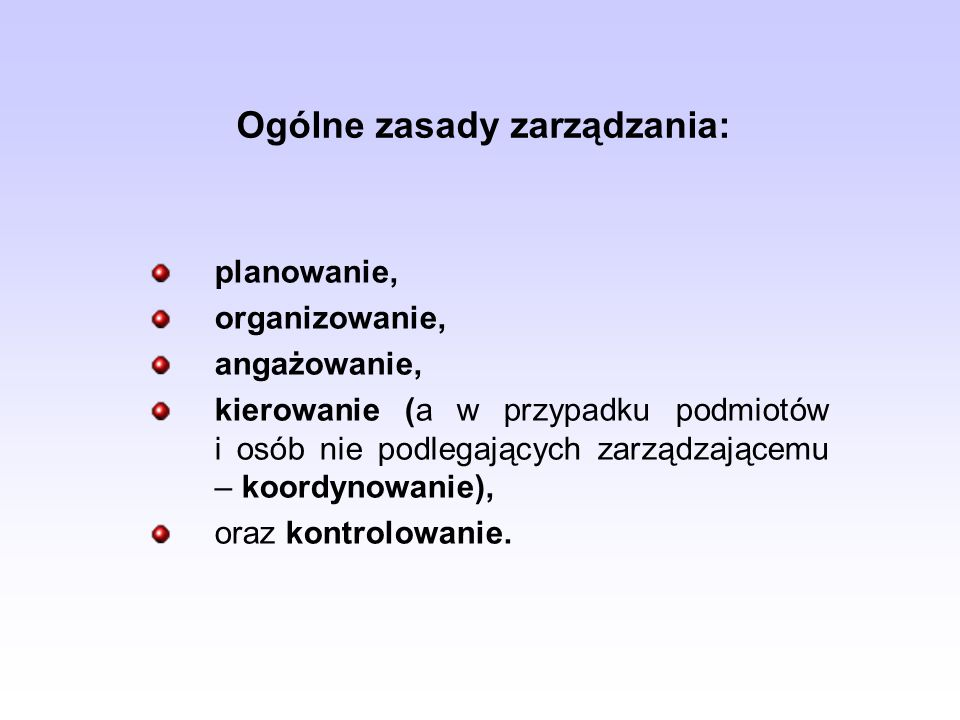 Ogólne zasady zarządzania: