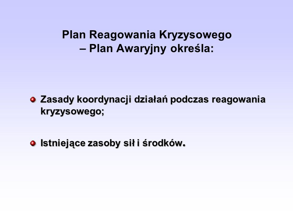 Plan Reagowania Kryzysowego – Plan Awaryjny określa: