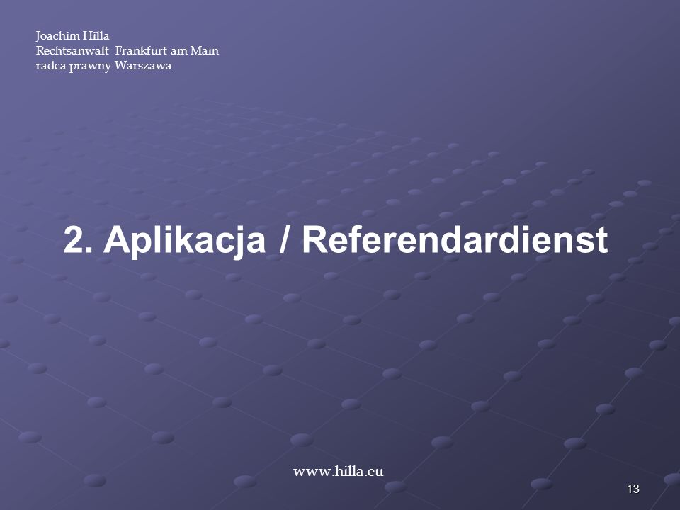 2. Aplikacja / Referendardienst