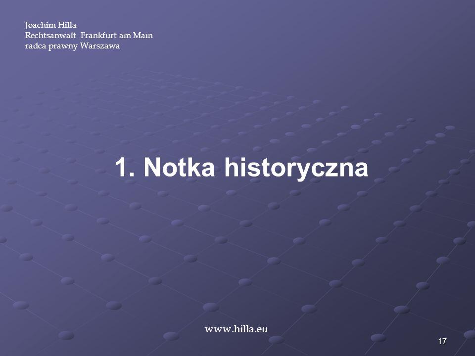 1. Notka historyczna www.hilla.eu Joachim Hilla