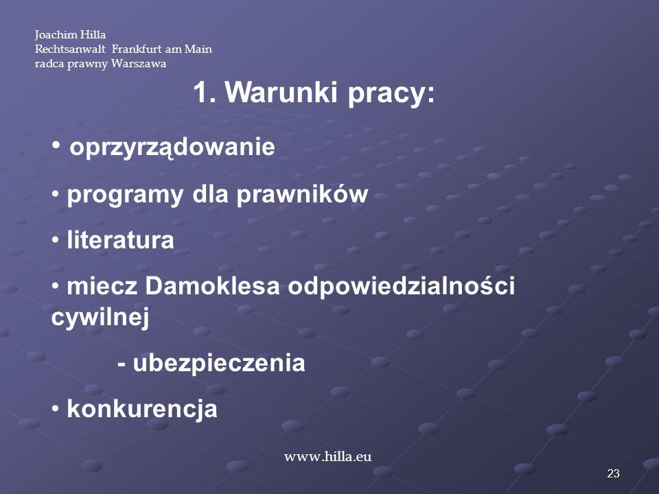1. Warunki pracy: oprzyrządowanie programy dla prawników literatura