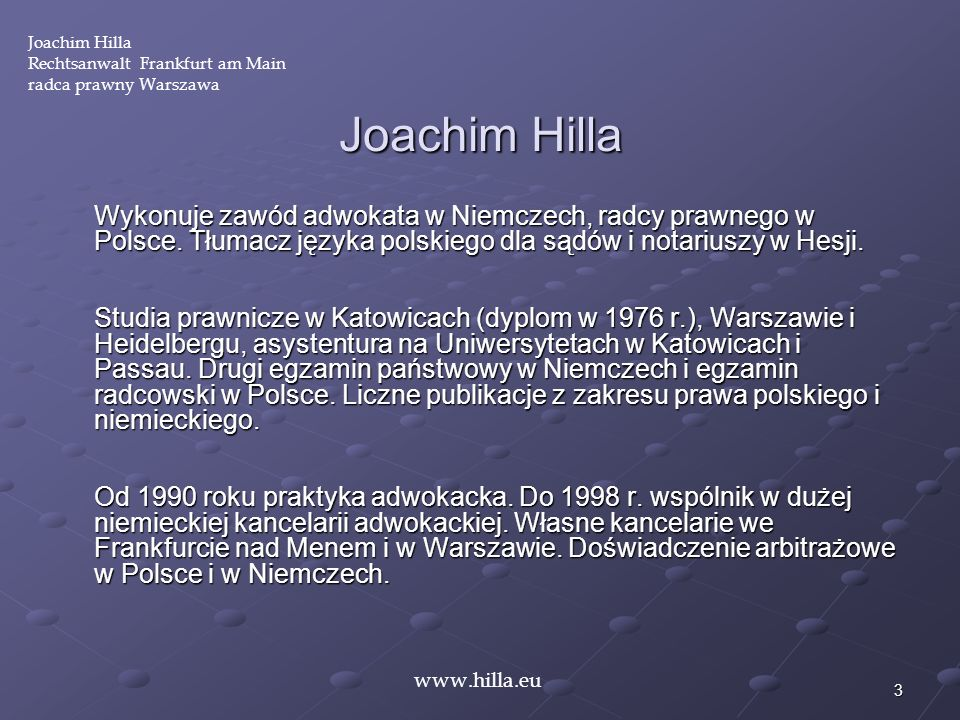 Joachim Hilla Rechtsanwalt Frankfurt am Main. radca prawny Warszawa. Joachim Hilla.