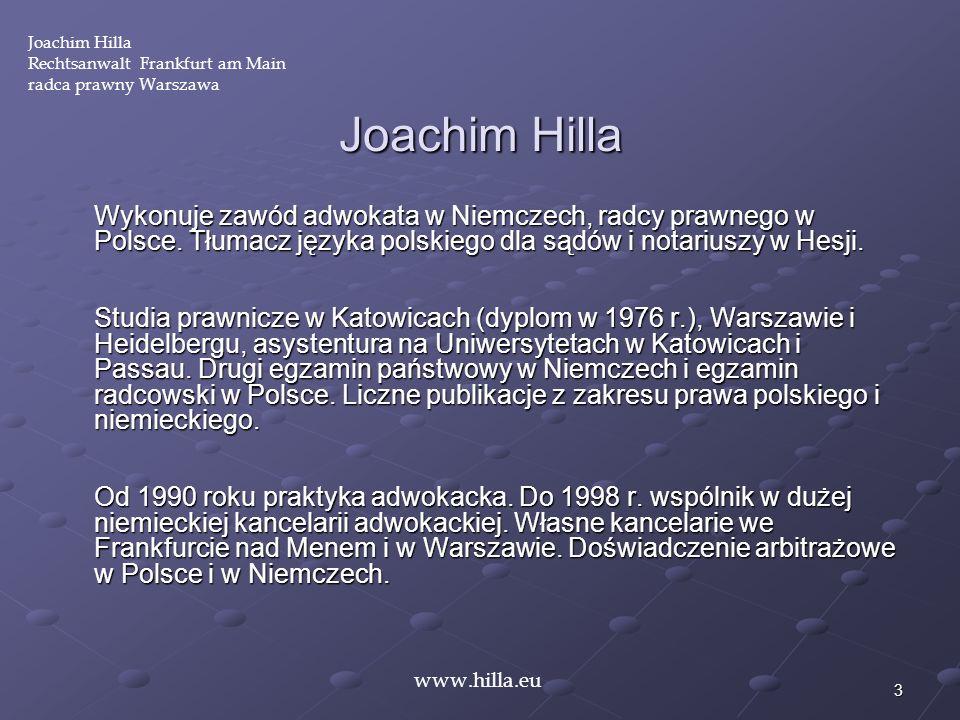 Joachim HillaRechtsanwalt Frankfurt am Main. radca prawny Warszawa. Joachim Hilla.