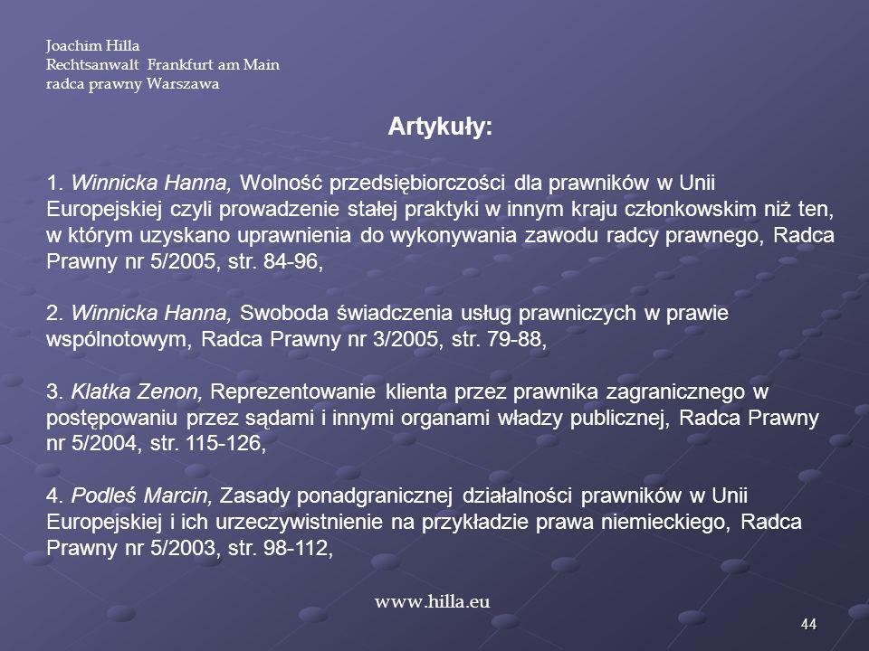 Joachim Hilla Rechtsanwalt Frankfurt am Main. radca prawny Warszawa. Artykuły: