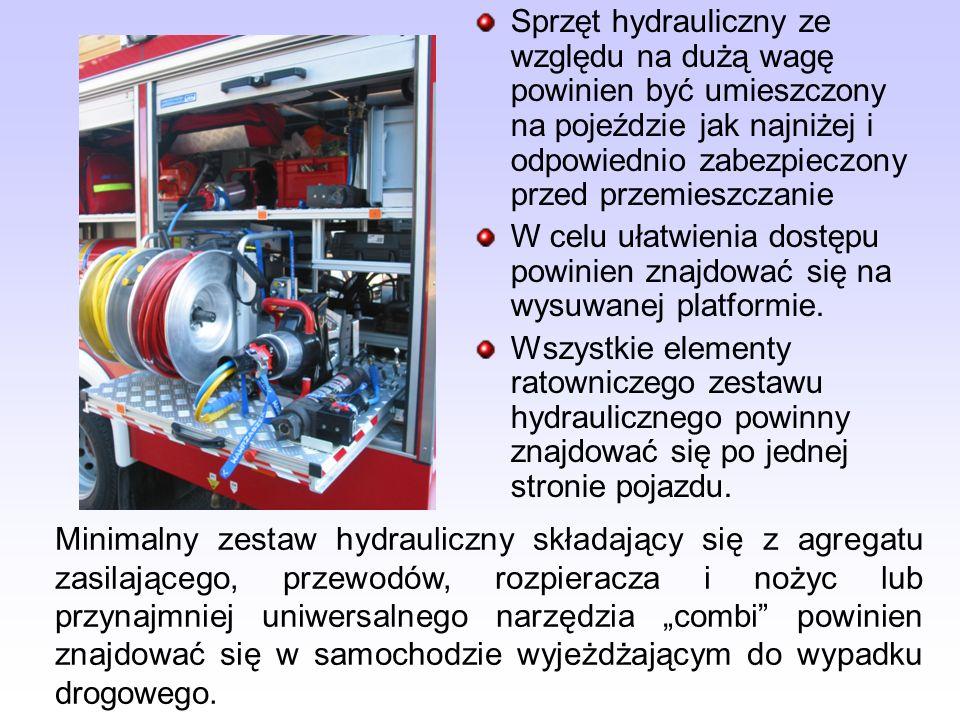 Sprzęt hydrauliczny ze względu na dużą wagę powinien być umieszczony na pojeździe jak najniżej i odpowiednio zabezpieczony przed przemieszczanie