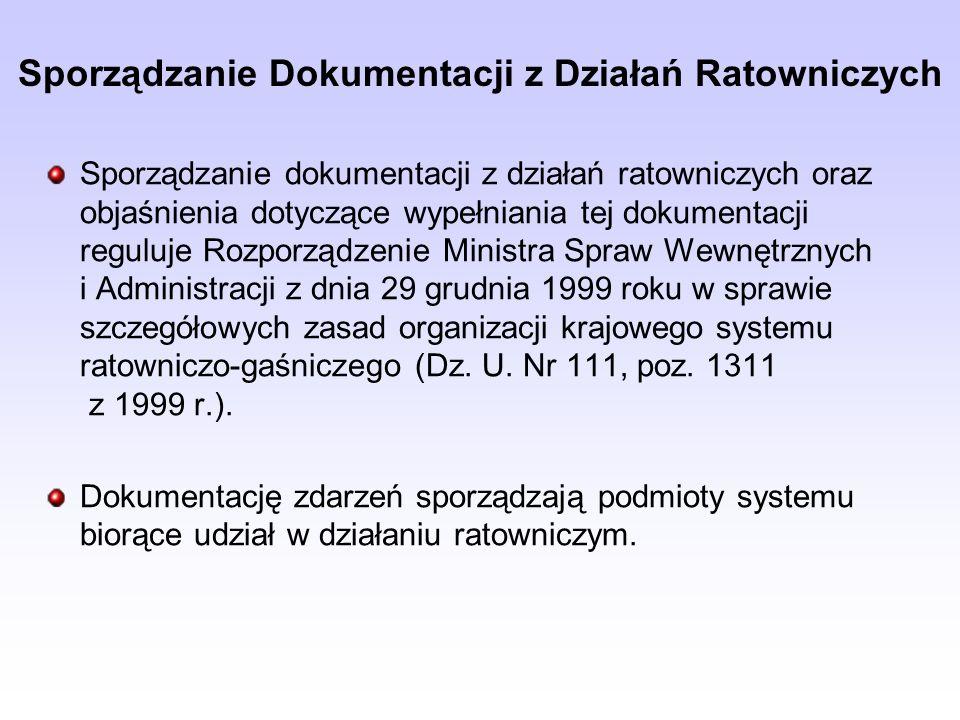Sporządzanie Dokumentacji z Działań Ratowniczych