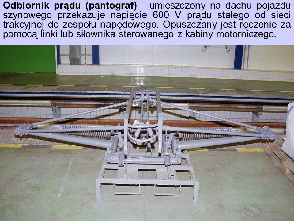 Odbiornik prądu (pantograf) - umieszczony na dachu pojazdu szynowego przekazuje napięcie 600 V prądu stałego od sieci trakcyjnej do zespołu napędowego.