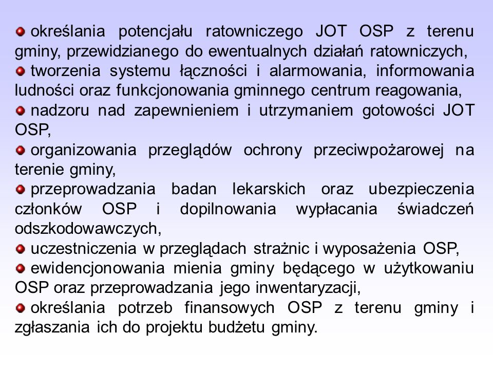 określania potencjału ratowniczego JOT OSP z terenu gminy, przewidzianego do ewentualnych działań ratowniczych,