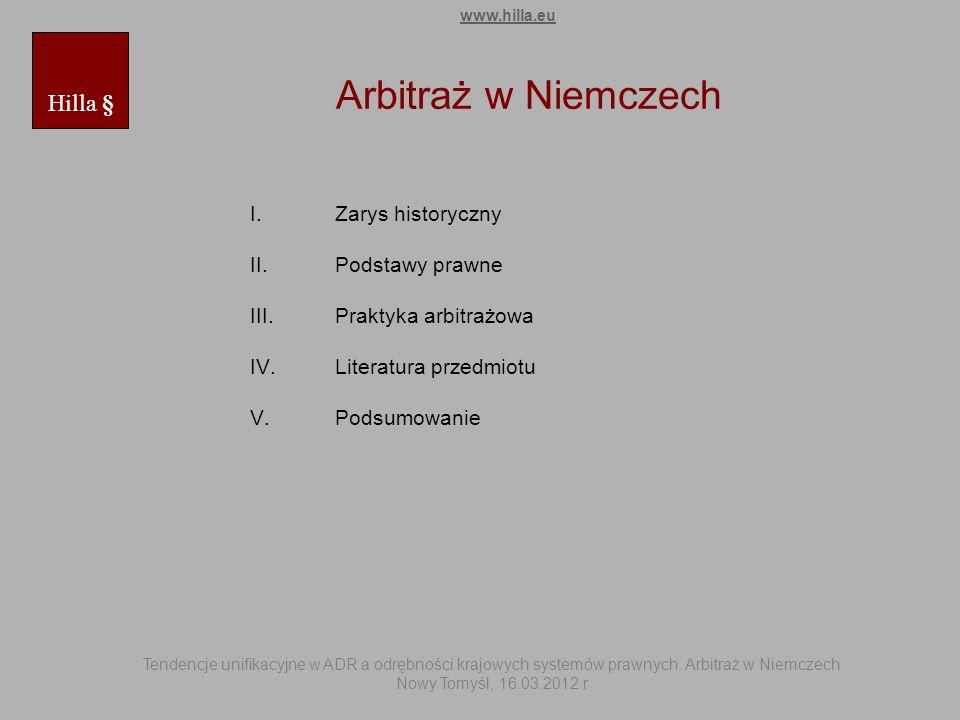 Arbitraż w Niemczech Hilla § Zarys historyczny Podstawy prawne