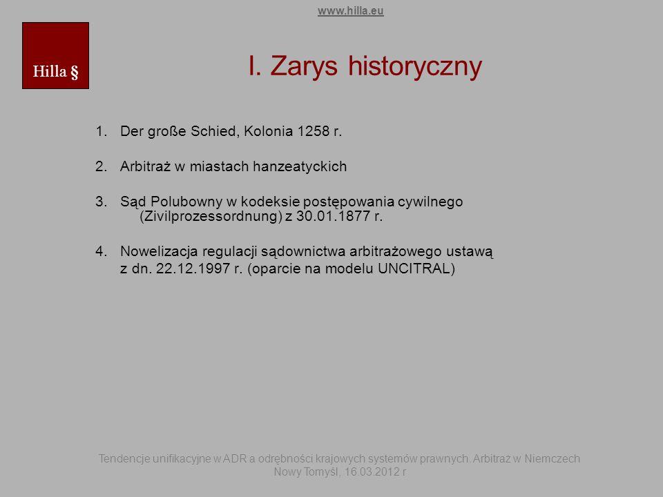 I. Zarys historyczny Hilla § 1. Der große Schied, Kolonia 1258 r.