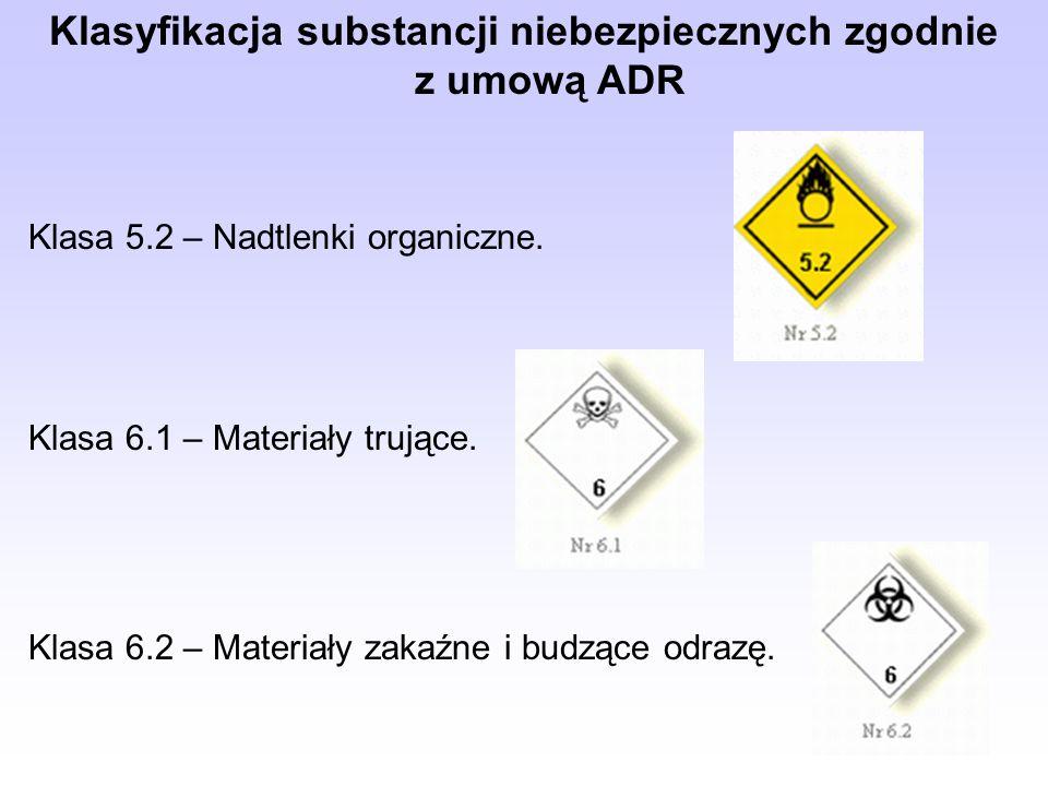 Klasyfikacja substancji niebezpiecznych zgodnie z umową ADR