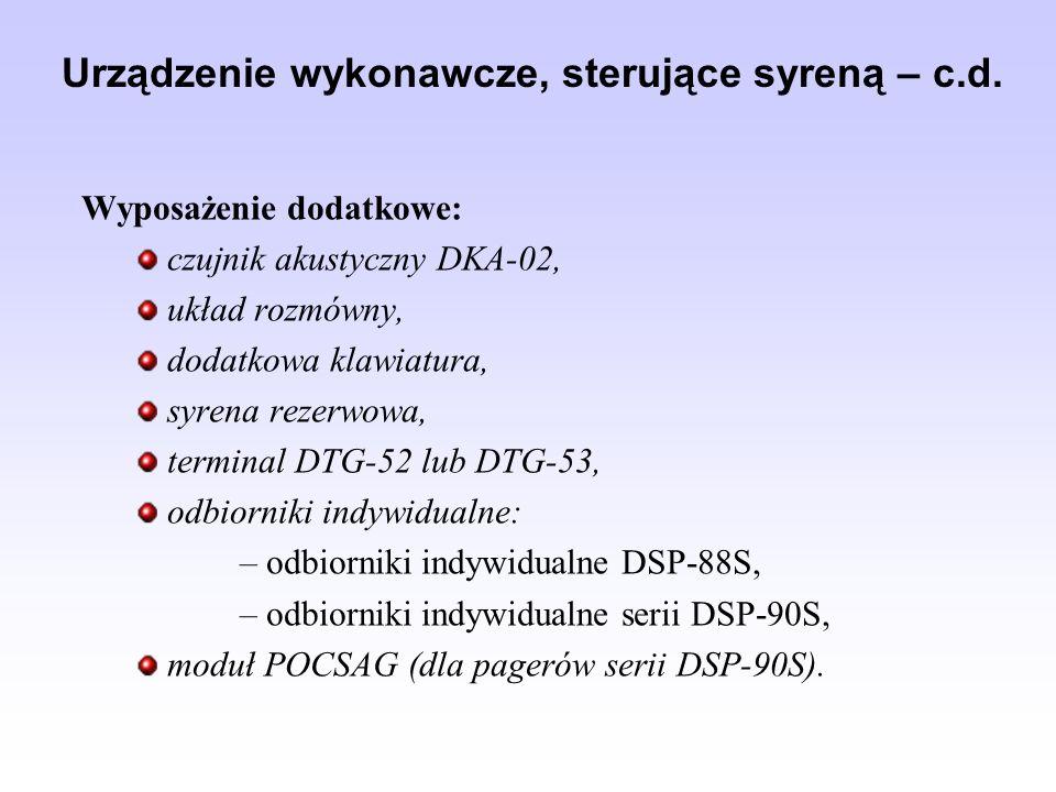 Urządzenie wykonawcze, sterujące syreną – c.d.