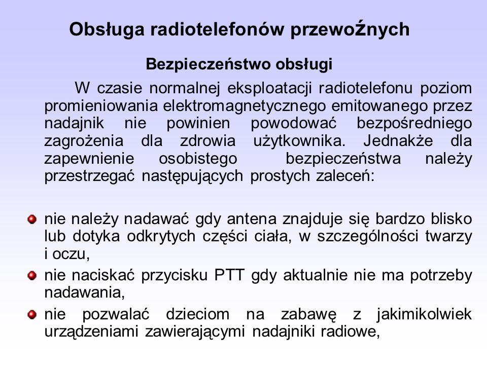 Obsługa radiotelefonów przewoźnych Bezpieczeństwo obsługi