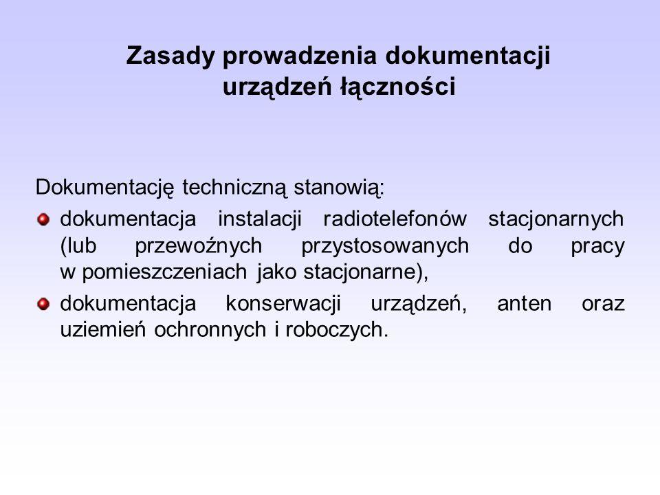 Zasady prowadzenia dokumentacji urządzeń łączności