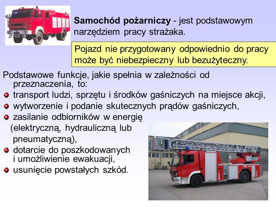 Samochód pożarniczy - jest podstawowym narzędziem pracy strażaka.
