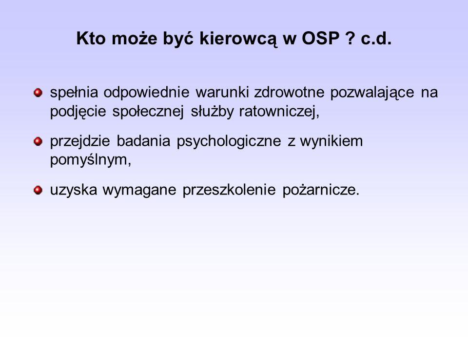 Kto może być kierowcą w OSP c.d.