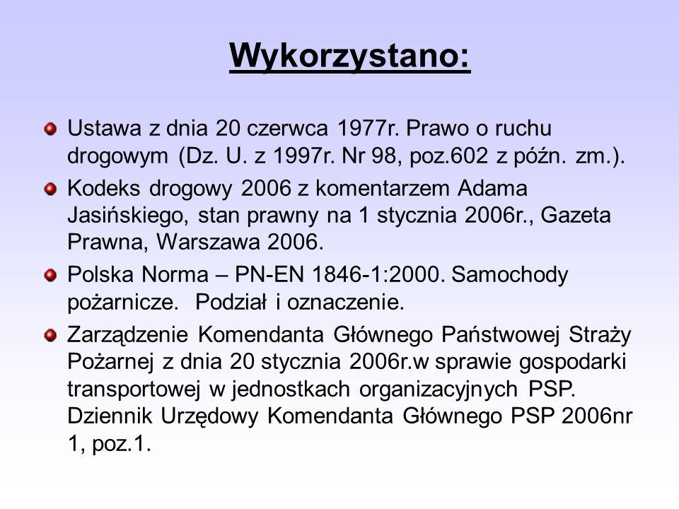 Wykorzystano: Ustawa z dnia 20 czerwca 1977r. Prawo o ruchu drogowym (Dz. U. z 1997r. Nr 98, poz.602 z późn. zm.).