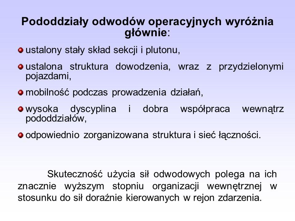 Pododdziały odwodów operacyjnych wyróżnia głównie: