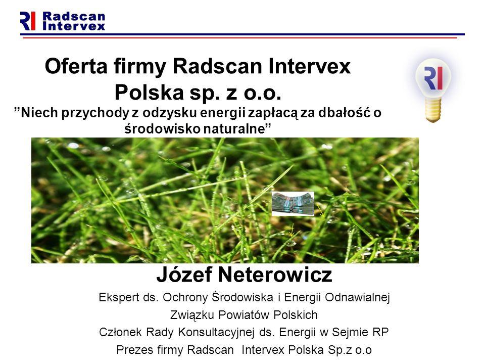 Oferta firmy Radscan Intervex Polska sp. z o.o.