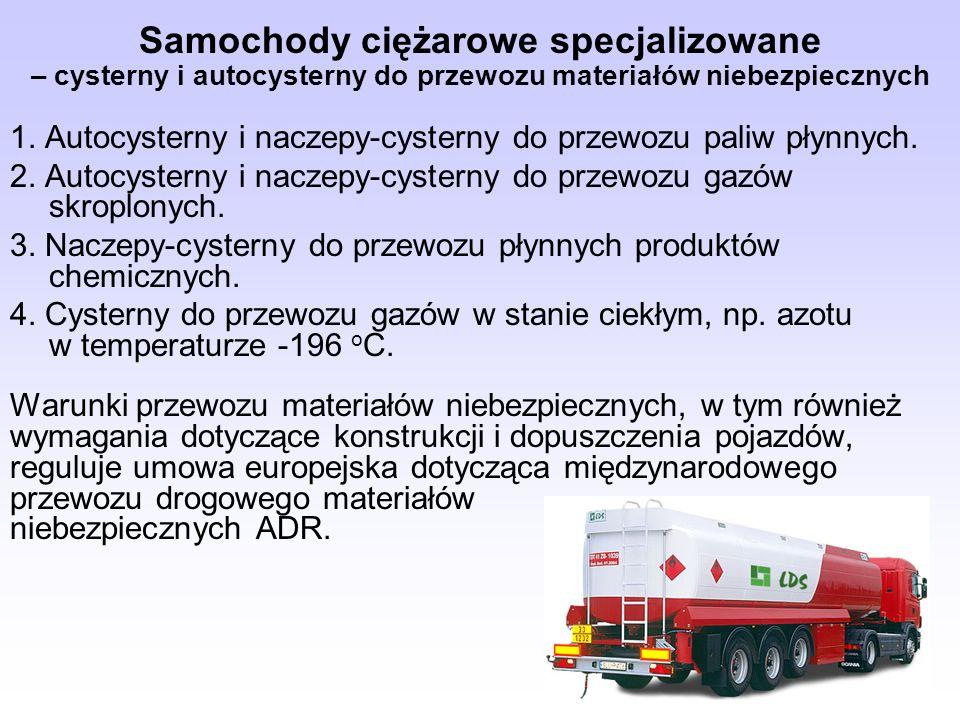 Samochody ciężarowe specjalizowane – cysterny i autocysterny do przewozu materiałów niebezpiecznych