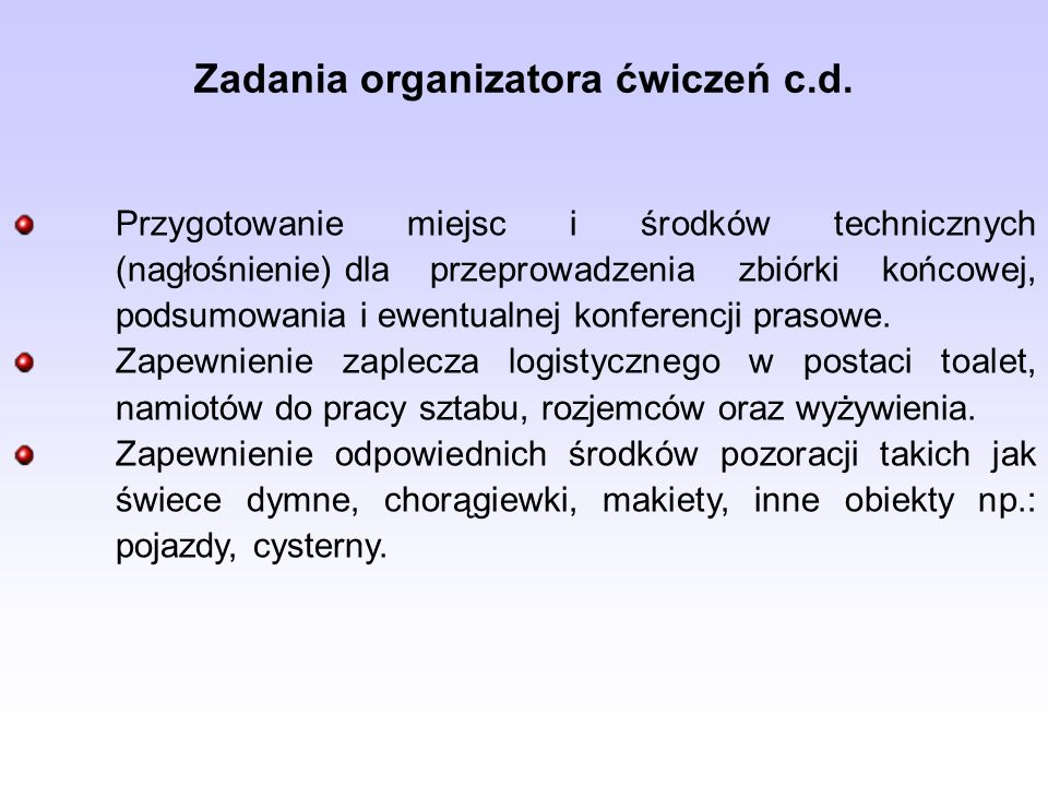 Zadania organizatora ćwiczeń c.d.