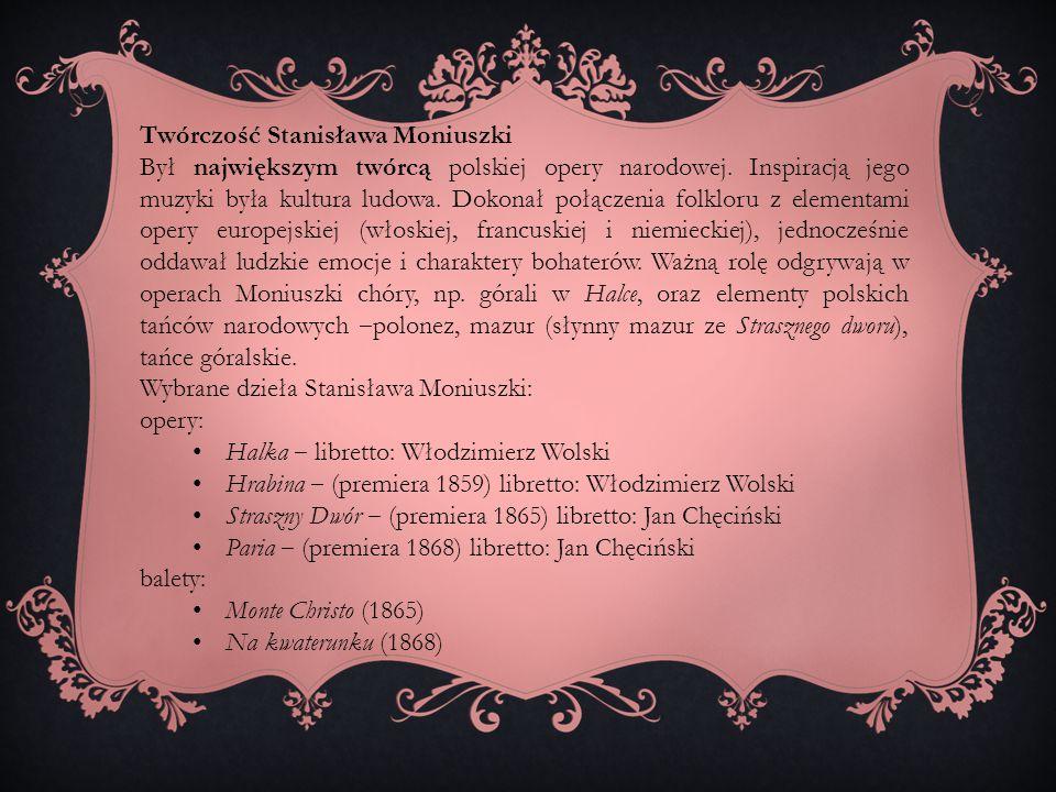 Twórczość Stanisława Moniuszki