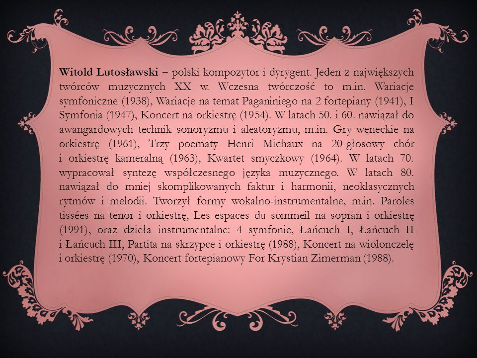 Witold Lutosławski ‒ polski kompozytor i dyrygent