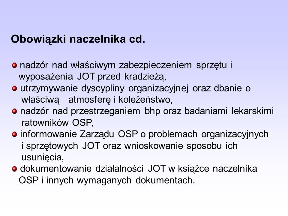 Obowiązki naczelnika cd.