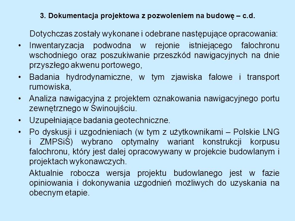 3. Dokumentacja projektowa z pozwoleniem na budowę – c.d.