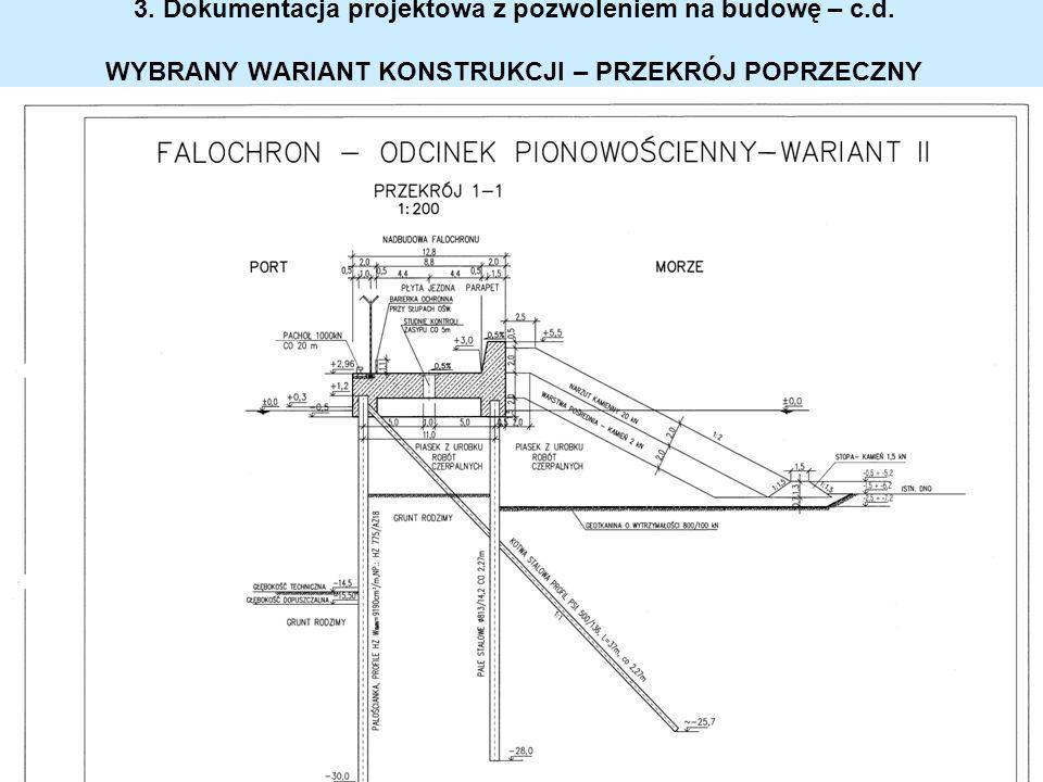 3. Dokumentacja projektowa z pozwoleniem na budowę – c. d