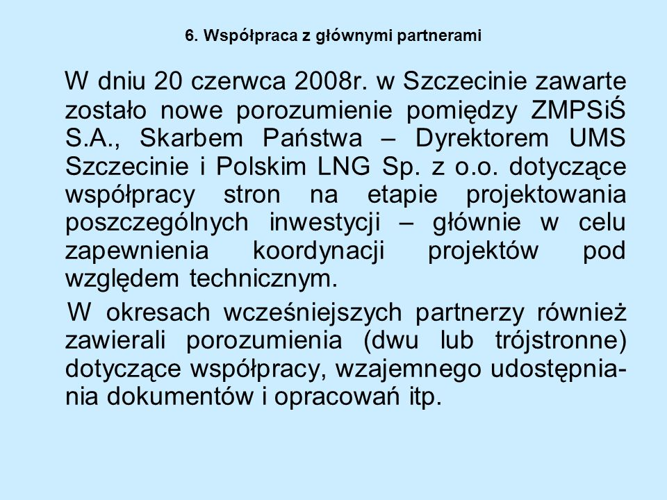 6. Współpraca z głównymi partnerami