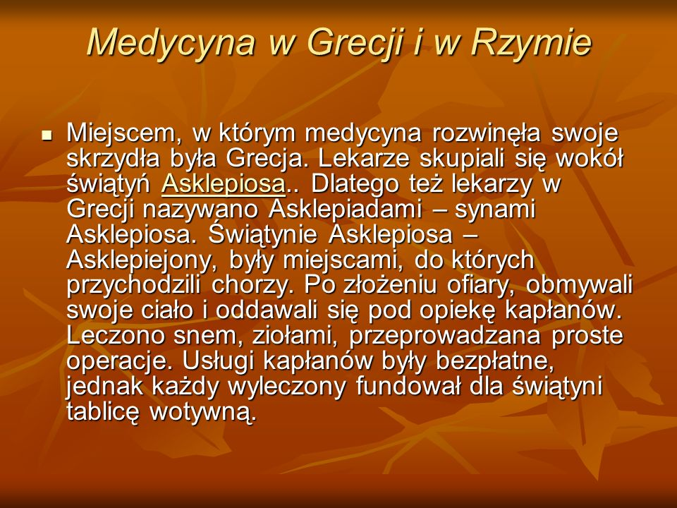 Medycyna w Grecji i w Rzymie