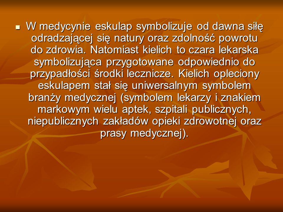 W medycynie eskulap symbolizuje od dawna siłę odradzającej się natury oraz zdolność powrotu do zdrowia.