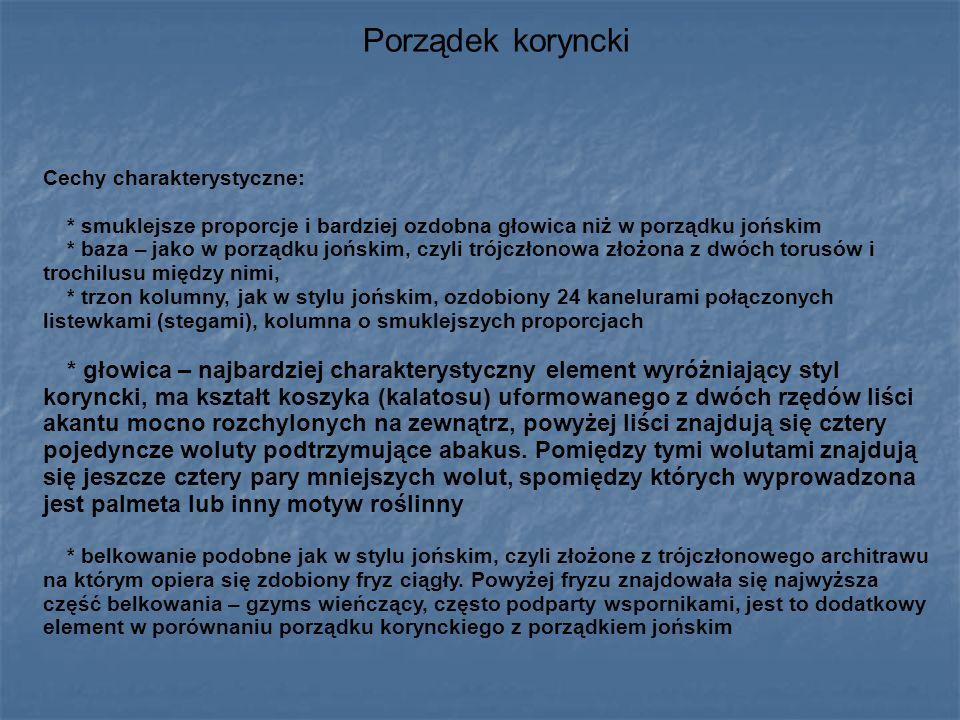 Porządek koryncki Cechy charakterystyczne: