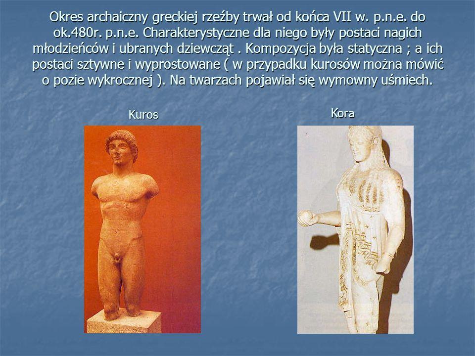 Okres archaiczny greckiej rzeźby trwał od końca VII w. p. n. e. do ok