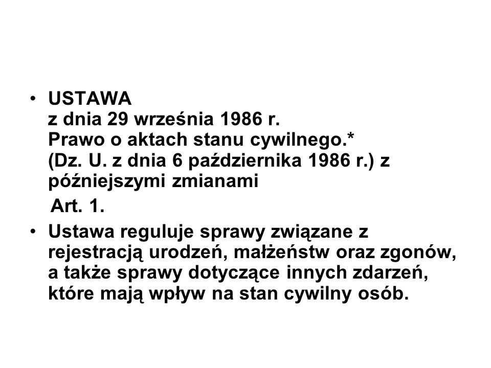 USTAWA z dnia 29 września 1986 r. Prawo o aktach stanu cywilnego. (Dz
