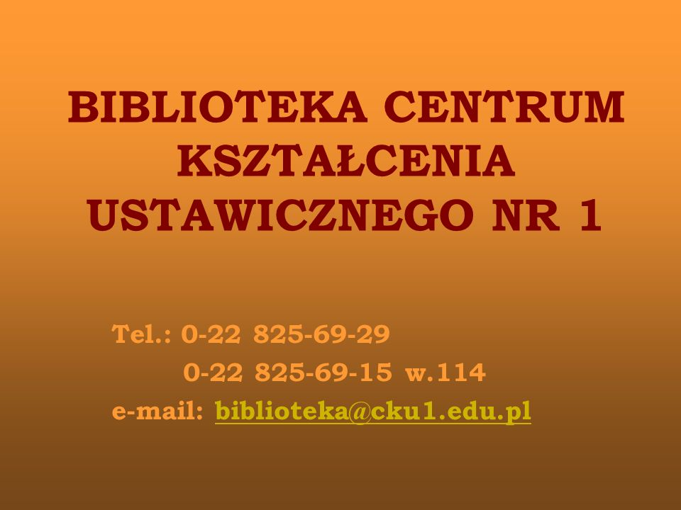 BIBLIOTEKA CENTRUM KSZTAŁCENIA USTAWICZNEGO NR 1