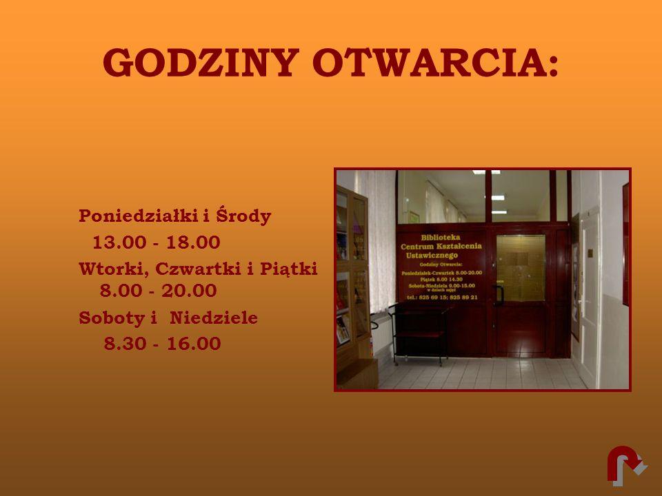 GODZINY OTWARCIA: Poniedziałki i Środy 13.00 - 18.00