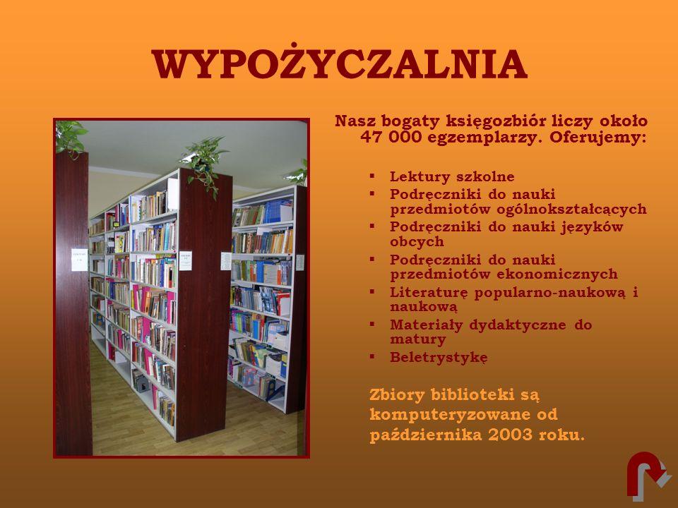 WYPOŻYCZALNIANasz bogaty księgozbiór liczy około 47 000 egzemplarzy. Oferujemy: Lektury szkolne. Podręczniki do nauki przedmiotów ogólnokształcących.