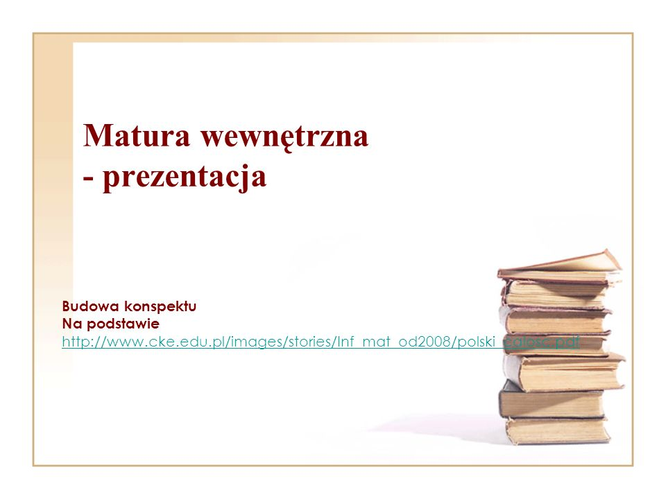 Matura wewnętrzna - prezentacja