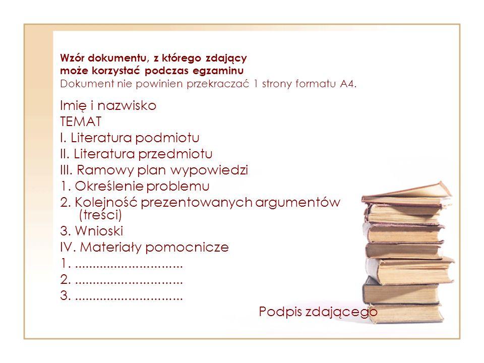 II. Literatura przedmiotu III. Ramowy plan wypowiedzi