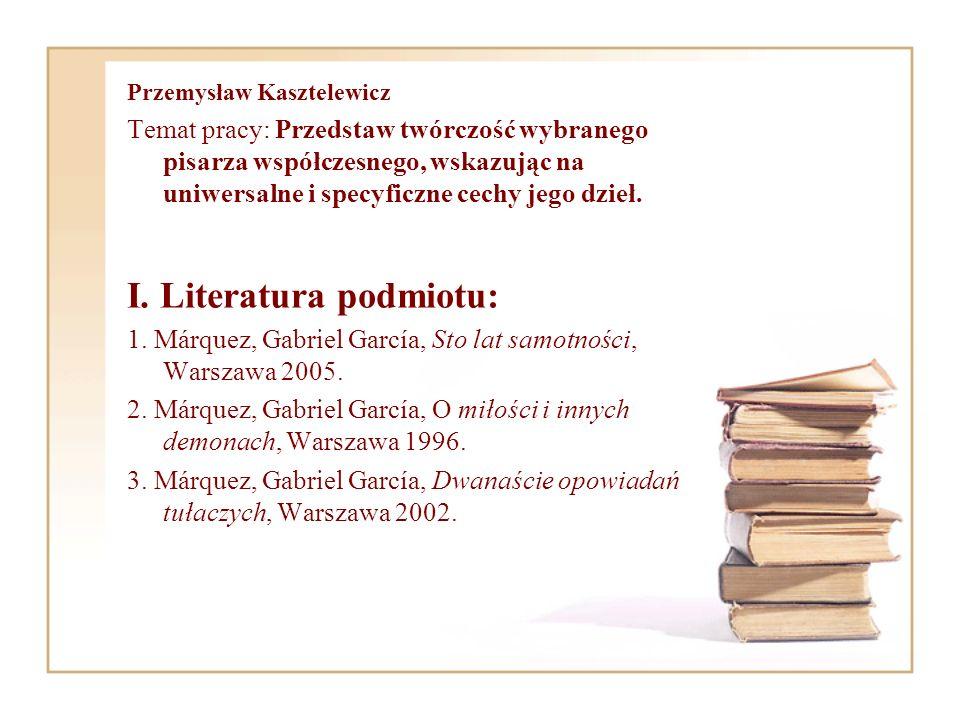 I. Literatura podmiotu: