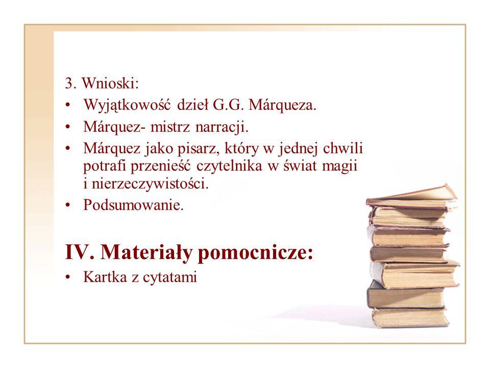 IV. Materiały pomocnicze:
