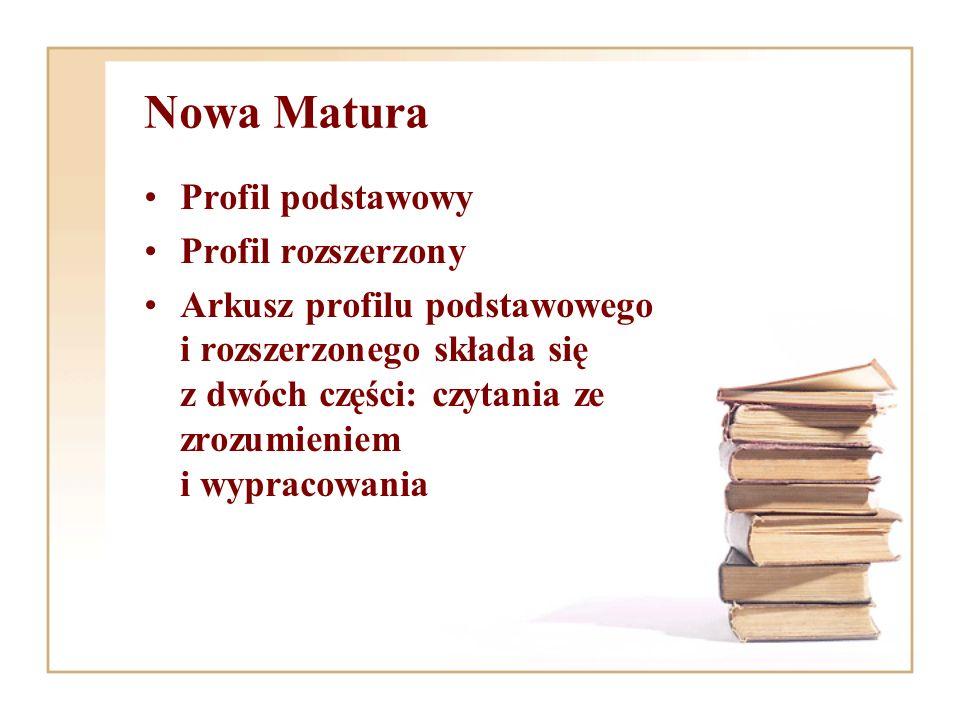 Nowa Matura Profil podstawowy Profil rozszerzony